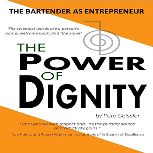 The Bartender as Entrepreneur: The Power of Dignity audiobook cover art