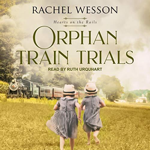 Orphan Train Trials cover art