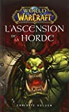 World of warcraft - L'ascension de la horde - 06/08/2014