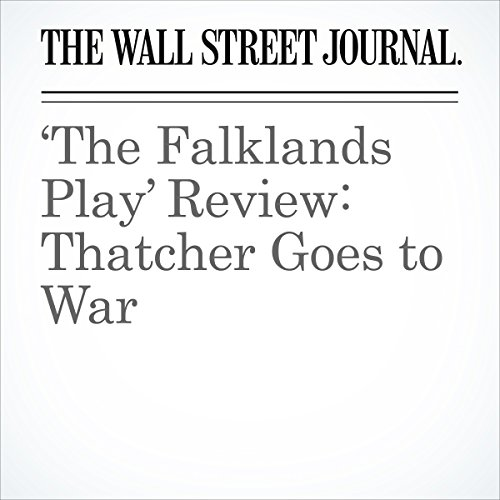 'The Falklands Play' Review: Thatcher Goes to War copertina