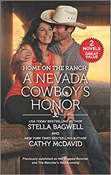 Home on the Ranch: A Nevada Cowboy's Honor by [Stella Bagwell, Cathy McDavid]