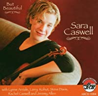 But Beautiful by Sara Caswell (2005-08-09)
