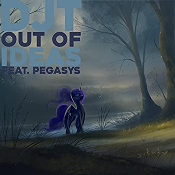 Out of Ideas (feat. PegasYs)