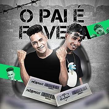 O Pai É Favela