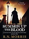 Summon Up the Blood (Detective Silas Quinn Mysteries Book 1)