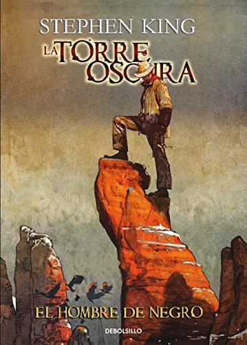 El hombre de negro (La Torre Oscura [cómic] 10) (Spanish Edition)