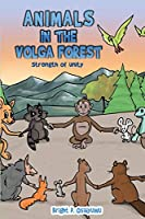 Animals in The Volga Forest