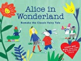Alice in Wonderland (Story Box) /Anglais: Remake the Classic Fairy Tale (Magma for Laurence King)