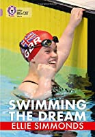 Swimming the Dream (Collins Big Cat)