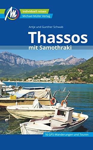 Thassos Reiseführer Michael Müller Verlag: mit Samothraki. Individuell reisen mit vielen praktischen Tipps