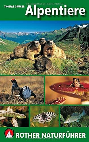 Alpentiere: Rother Naturführer