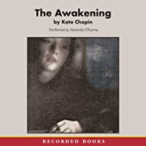 a narrative of edna pontelliers rebirth in the awakening by kate chopin