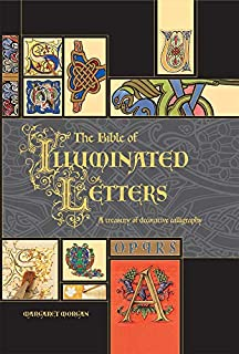 The Bible of Illuminated Letters: A Treasury of Decorative Calligraphy (Quarto Book) (0764158201) | Amazon price tracker / tracking, Amazon price history charts, Amazon price watches, Amazon price drop alerts