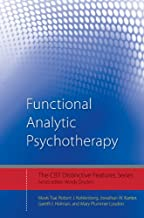 Functional Analytic Psychotherapy: Distinctive Features (CBT Distinctive Features)