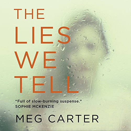 The Lies We Tell audiobook cover art