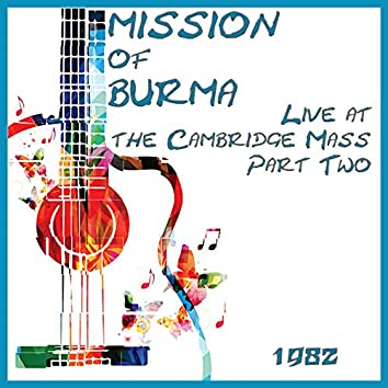 Live at the Cambridge Mass 1982 Part Two (Live)