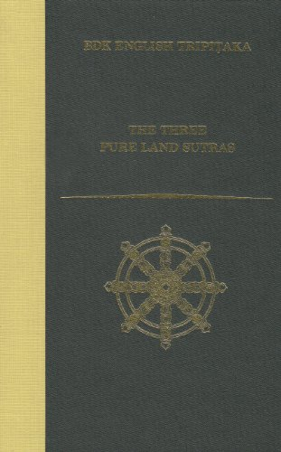 The Three Pure Land Sutras: Revised Edition (BDK English Tripitaka)