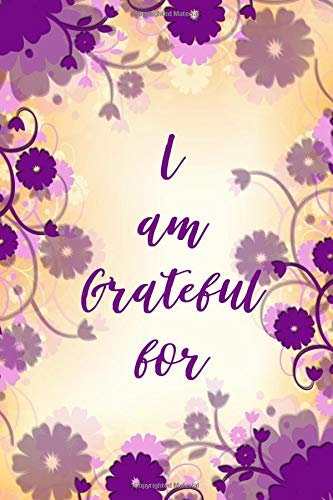 I am Grateful for: Kids Gratitude Journal for Daily Prompts for Writing, Journaling, Doodling and Scribbling Positive Affirmations, Gifts for Kids, ... Pages. (Gratitude Journals for kids, Band 17)