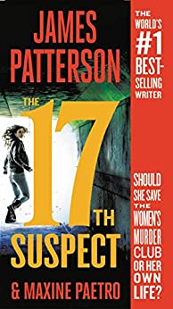 The 17th Suspect (Women's Murder Club) by [James Patterson, Maxine Paetro]