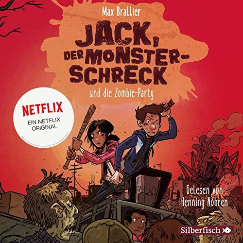 Jack, der Monsterschreck, und die Zombie-Party. Ein Netflix-Original cover art