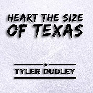 Heart The Size Of Texas