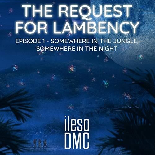 Couverture de The Request for Lambency