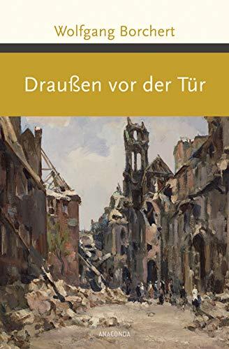 Draußen vor der Tür (Große Klassiker zum kleinen Preis, Band 201)