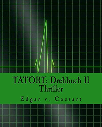 TATORT: Drehbuch II / Thriller: