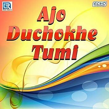 Ajo Duchokhe Tumi (Original Motion Picture Soundtrack)