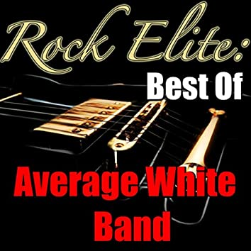 Rock Elite: Best Of Average White Band