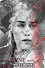 Notebook: Daenerys From The Tv Show Game Of Thrones , Journal for Writing, College Ruled Size 6