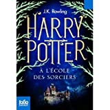 Harry Potter a l'Ecole des Sorciers (French Language Edition of Harry Potter and the Sorcerer's Stone) (French Edition)