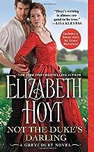 Not the Duke's Darling: Includes a bonus novella (The Greycourt Series (1))