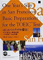 はじめてのアメリカ滞在―すぐに役立つ英語表現+TOEIC test対策