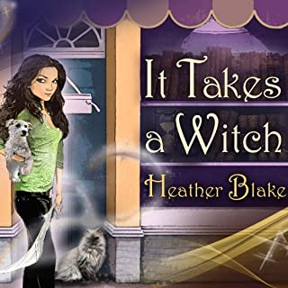 It Takes a Witch     A Wishcraft Mystery, Book 1              By:                                                                                                                                 Heather Blake                               Narrated by:                                                                                                                                 Coleen Marlo                      Length: 8 hrs and 37 mins     750 ratings     Overall 4.2