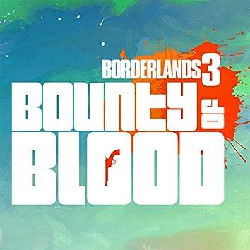 Borderlands 3: Bounty Of Blood (Original Soundtrack)