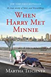 Image of When Harry Met Minnie: A True Story of Love and Friendship