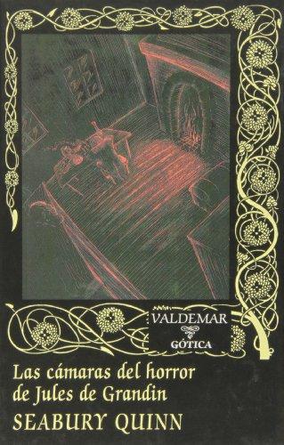 Las cámaras del horror de Jules de Grandin (Gótica)