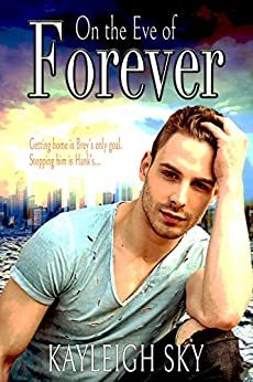 On the Eve of Forever by [Kayleigh Sky]