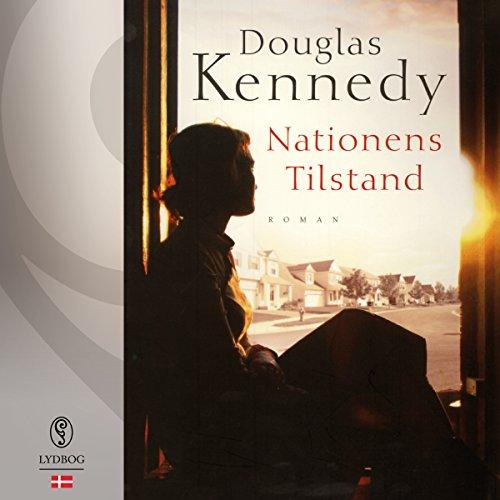 Nationens tilstand                   Autor:                                                                                                                                 Douglas Kennedy                               Sprecher:                                                                                                                                 Esther Rützou                      Spieldauer: 15 Std. und 42 Min.     Noch nicht bewertet     Gesamt 0,0