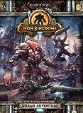 Iron Kingdoms: Urban Adventure (No Quarter Presents) (2012-05-04)
