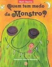 Quem Tem Medo De Monstro?