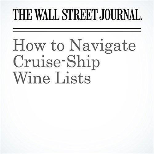 How to Navigate Cruise-Ship Wine Lists copertina