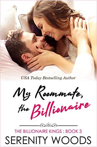 My Roommate, the Billionaire (The Billionaire Kings Book 3) (English Edition)
