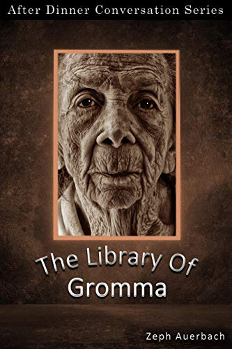 The Library Of Gromma: After Dinner Conversation Short Story Series (English Edition)