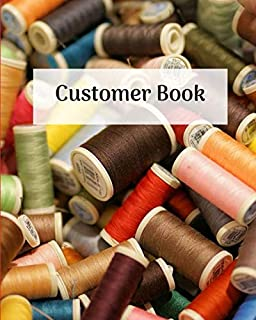 Customer Book: Keep track of customers details with this traditional management system. Store measurements, birthdays & more. Great for seamstresses, ... as small business, trades, self-employed.