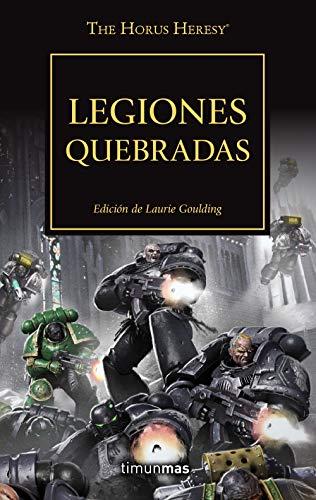 The Horus Heresy nº 43/54 Legiones quebradas (Warhammer The Horus Heresy)