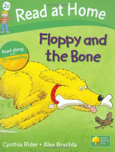 Read at Home: 2c: Floppy and the Bone Book + CD (Read at Home Level 2c)の詳細を見る