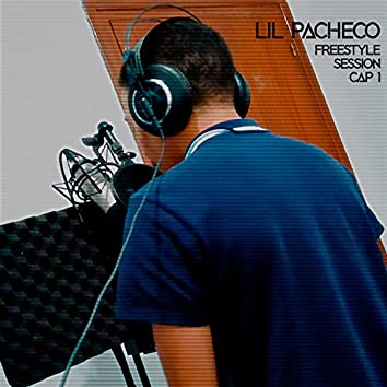 Freestyle Session, Ep. 1 (with Lil Pacheco)