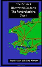 The Drivers Illustrated Guide To The Pembrokeshire Coast